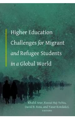 Higher Education Challenges for Migrant and Refugee