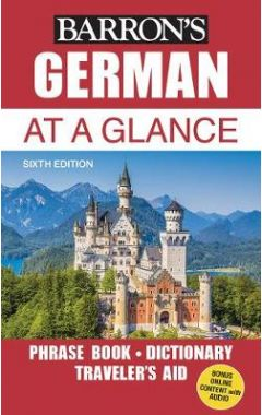 German at a Glance: Foreign Language Phrasebook & Dictionary 6e