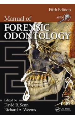 Manual of Forensic Odontology 5e