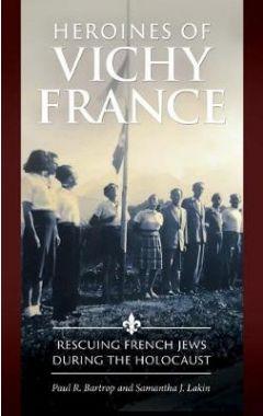 Heroines of Vichy France