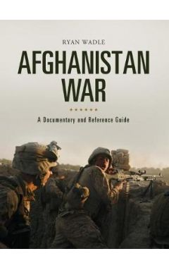 [pod] Afghanistan War: A Documentary and Reference Guide