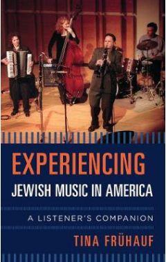 [pod] Experiencing Jewish Music in America: A Listener's Companion
