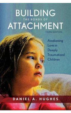 Building the Bonds of Attachment: