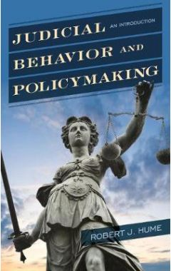 Judicial Behavior and Policymaking: An Introduction