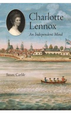 Charlotte Lennox: An Independent Mind