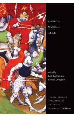 Medieval Warfare: A Reader
