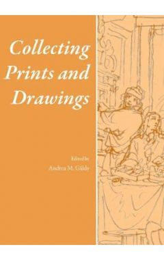 COLLECTING PRINTS AND DRAWINGS