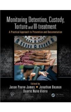 Monitoring Detention, Custody, Torture and Ill-treatment