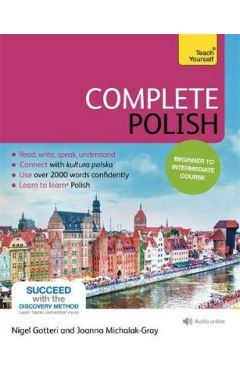 Complete Polish Beginner to Intermediate Course: (Book and audio support)