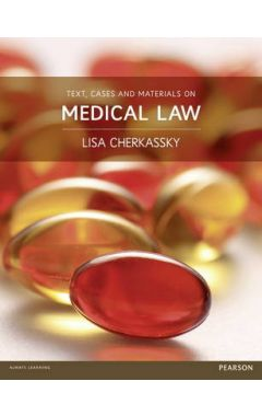 Text, Cases and Materials on Medical Law IE