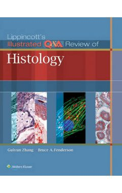 Lippincott's Illustrated Q&A Review Of Histology IE