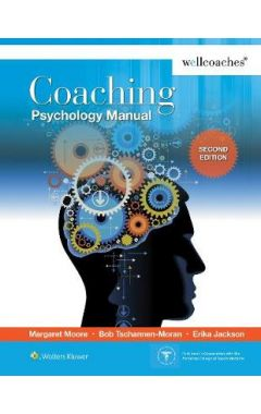 Coaching Psychology Manual 2/e