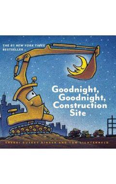 GOODNIGHT, GOODNIGHT, CONSTRUCTION SITE - BOARD BOOK