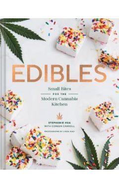 Edibles hc Small Bites for the Modern Cannabis Kitchen