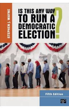 Is This Any Way to Run a Democratic Election?