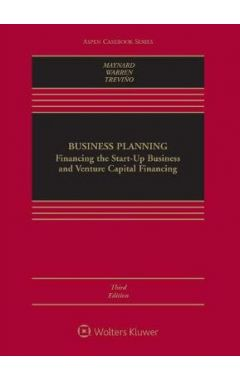 Business Planning: Financing the Start-Up Business and Venture Capital Financing 3e