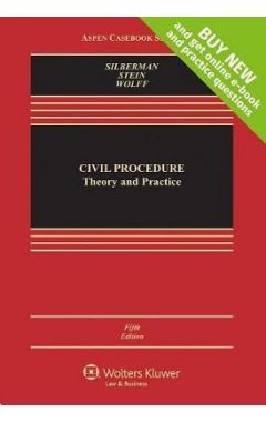 Civil Procedure: Theory and Practice 5e