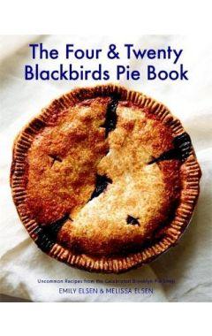 FOUR & TWENTY BLACKBIRDS PIE BOOK