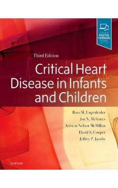 Critical Heart Disease in Infants and Children3e