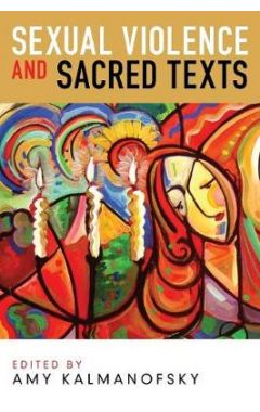 Sexual Violence and Sacred Texts