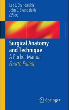 (POCKET MANUAL) SURGICAL ANATOMY AND TECHNIQUE 4E