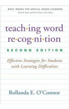Teaching Word Recognition, Second Edition: Effective Strategies for Students with Learning Difficult
