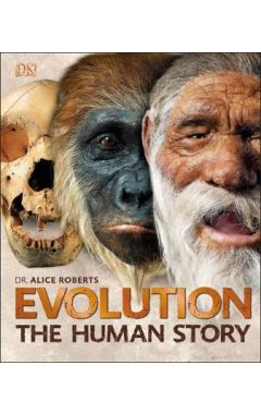 Evolution: The Human Story, 2E
