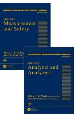 Instrument and Automation Engineers' Handbook: Process Measurement and Analysis, Fifth Edition - Two