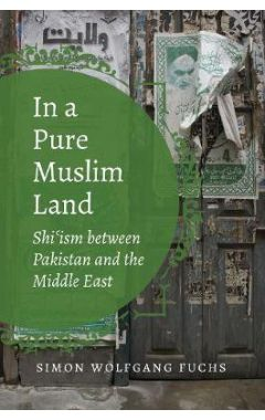 [pod] In a Pure Muslim Land: Shi'ism between Pakistan and the Middle East