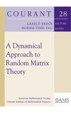 A Dynamical Approach to Random Matrix Theory