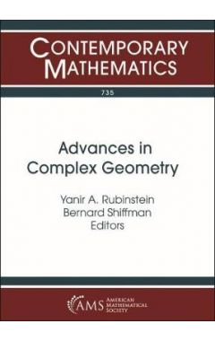 Advances in Complex Geometry