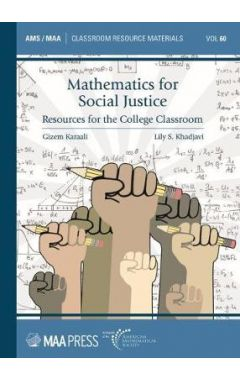 Mathematics for Social Justice: Resources for the College Classroom