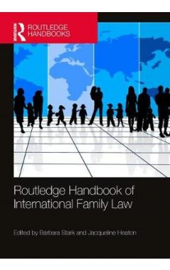 Routledge Handbook of International Family Law