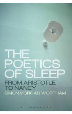 The Poetics of Sleep: From Aristotle to Nancy PB