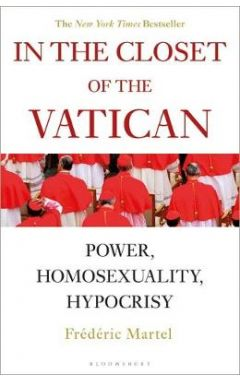In the Closet of the Vatican: Power, Homosexuality, Hypocrisy TPB