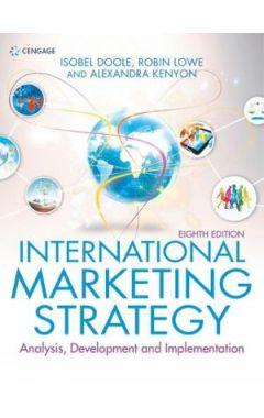 International Marketing Strategy: Analysis, Development & Implementation
