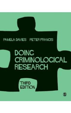 Doing Criminological Research 3e