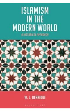 Islamism in the Modern World: A Historical Approach