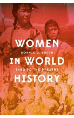 Women in World History: 1450 to the Present