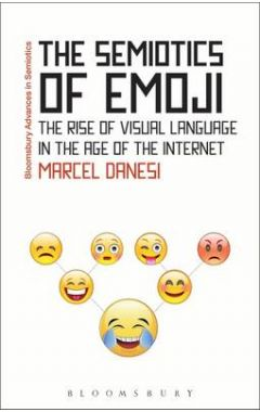 Semiotics of Emojithe Rise of Visual Language in the Age of the Internet