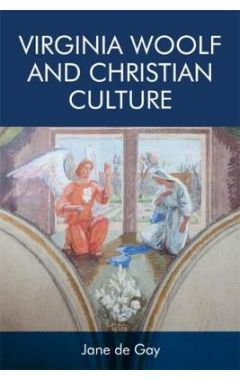 Virginia Woolf and Christian Culture