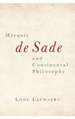 Marquis de Sade and Continental Philosophy