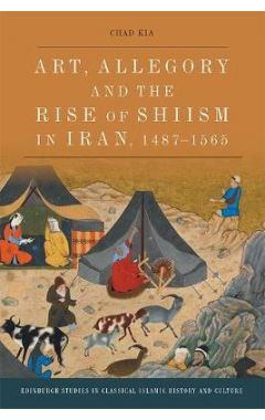 Art, Allegory and the Rise of Shi'i