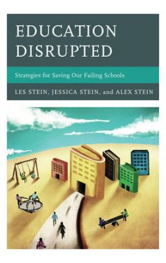 [POD]Education Disrupted: Strategies for Saving Our Failing Schools