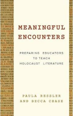 Meaningful Encounters: Preparing Educators to Teach Holocaust Literature