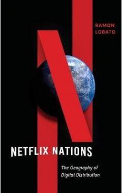 Netflix Nations (Critical Cultural Communication)