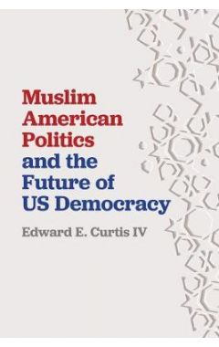 Muslim American Politics and the Future of US Democracy