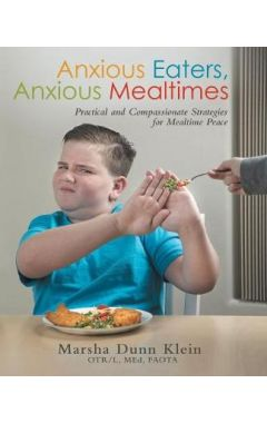 Anxious Eaters, Anxious Mealtimes
