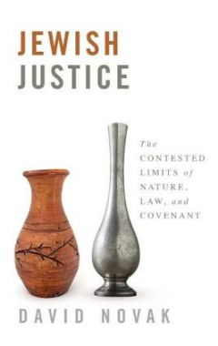 Jewish Justice: The Contested Limits of Nature, Law, and Covenant