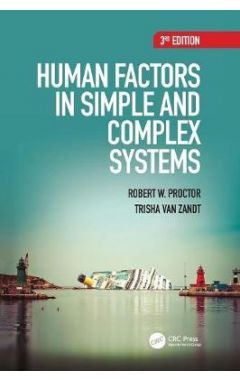 Human Factors in Simple and Complex Systems 3e